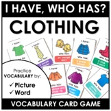 Clothes Card Game: I have, Who has - Clothing Vocabulary