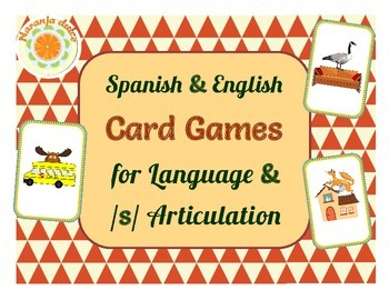 Card Games for Spanish-English Language and /s/ Articulati