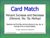 Card Match: Percent Increase and Decrease (Discount, Tax, Tip, Markup)
