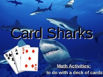 Card Sharks:  Math Activities with a Deck of Cards