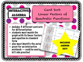Card Sort: Practice finding Linear Factors of Quadratic Functions