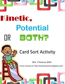 Card Sort: Potential, Kinetic, or Both?