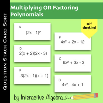 Card Sort Question Stack Activity: Factoring or Multiplying Polynomials
