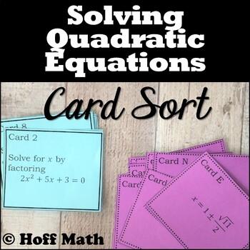 Solving Quadratic Equations CARD SORT