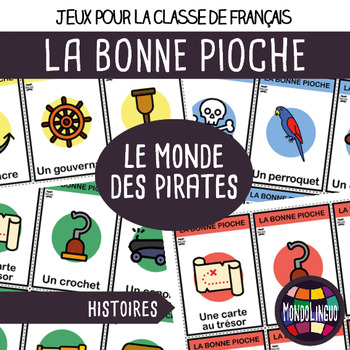 Card game to teach French/FFL/FSL: Bonne pioche - Pirates