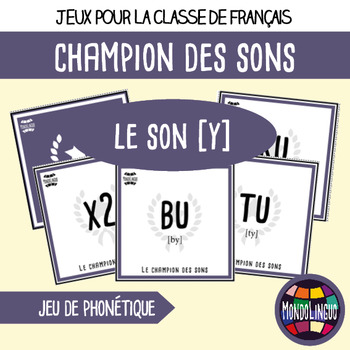 Card game to teach phonics in French/FFL/FSL: Champion des