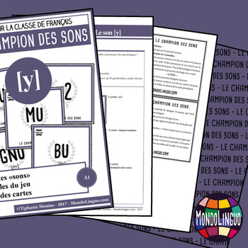 Card game to teach phonics in French/FFL/FSL: Champion des sons - Son/Sound [y]