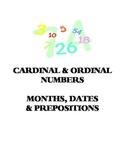 Cardinal & Ordinal Numbers, Dates, Months & Prepositions