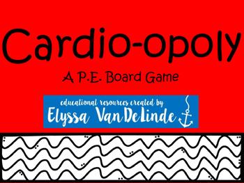 Cardio-opoly: A P.E. Board Game