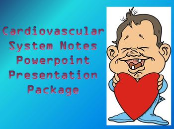 Cardiovascular System Notes - Powerpoint Presentation Package