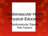 Cardiovascular Disease Risk Factors
