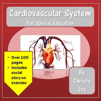 Cardiovascular System Unit for Special Education