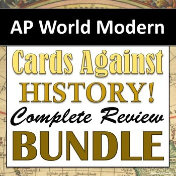 Cards Against History - AP World History: Modern - Classroom Review Game!