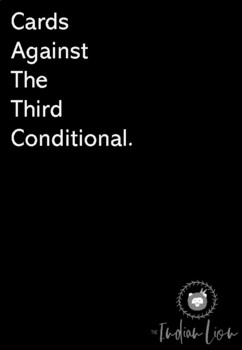 Cards Against The Third Conditional