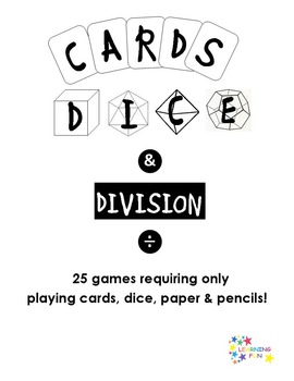 Cards, Dice & Division - 25 games with cards and dice