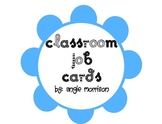 Cards for Classroom Jobs