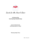 Cards for Ms. Heart's Class: A Valentine's Play