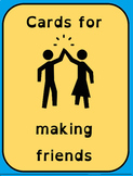Cards for making friends