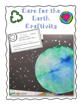 Care for the Earth Craftivity and Writing Prompt