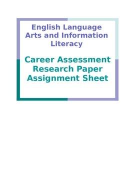 Career Assessment Research Paper Assignment Sheet