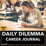 Career Themed Discussion and Writing Prompts with Daily Dilemmas