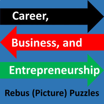 Career, Business, and Entrepreneurship Rebus (Picture) Puzzles