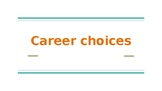 Career Choices Powerpoint
