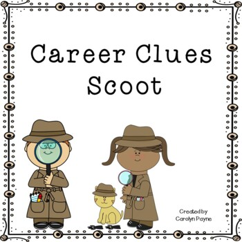 Career Day Activity:  Career Clues Scoot
