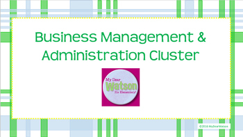 Career Cluster:  Business Management and Administration