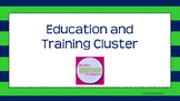 Career Cluster:  Education & Training