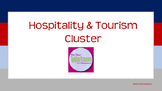 Career Cluster:  Hospitality & Tourism