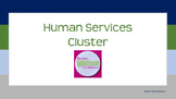 Career Cluster:  Human Services