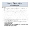 Career Cluster Presentation Research/ Career Exploration Handout
