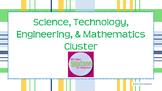 Career Cluster:  Science, Technology, Engineering, & Mathematics (STEM)
