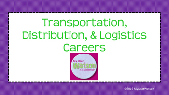 Career Cluster:  Transportation, Distribution, & Logistics