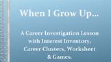 Career Clusters Investigation w Interest Inventory Games Printables NO PREP SEL