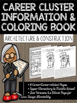 Career Coloring and Information Book: Architecture and Construction