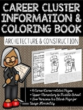 Career Coloring and Information Book: Architecture and Con