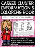 Career Coloring and Information Book: Arts, A/V Technology