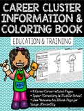 Career Coloring and Information Book: Education and Training