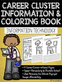 Career Coloring and Information Book: Information Technology