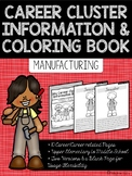 Career Coloring and Information Book: Manufacturing