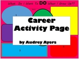 Career Day Activity -Cut and Paste- What I Want To Be When