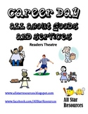 Career Day:  All About Goods and Services Readers Theatre
