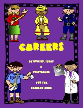Career Day Community Helper Ideas And Activities For The Common Core