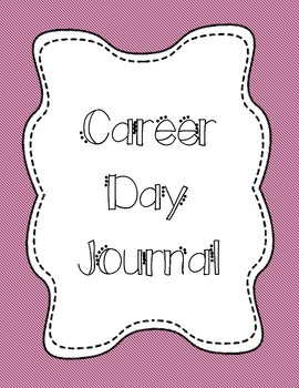 Career Day Companion Journal