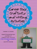 Career Day Craftivity and Writing
