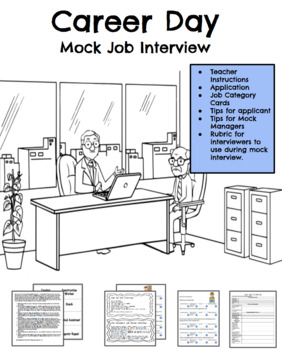 Career Day - Job application and Interview skills, third fourth and fifth grade