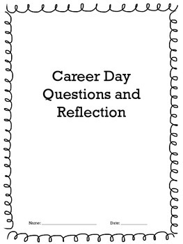 Career Day Questions and Reflection