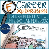 Career Development Unit with Interactive Notebook for School Counseling